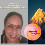 Dr.Rev Sharon Elizabeth James – What is Ascension? Gems on consciousness.