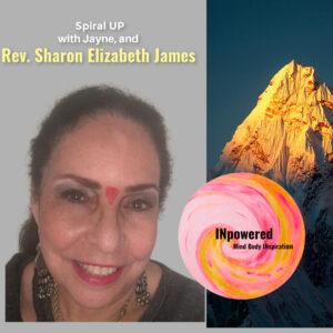 Dr.Rev Sharon Elizabeth James – What is Ascension? Gems on consciousness.