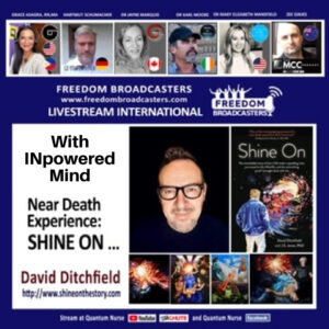 David Ditchfield – A Near Death Experience – with Freedom International