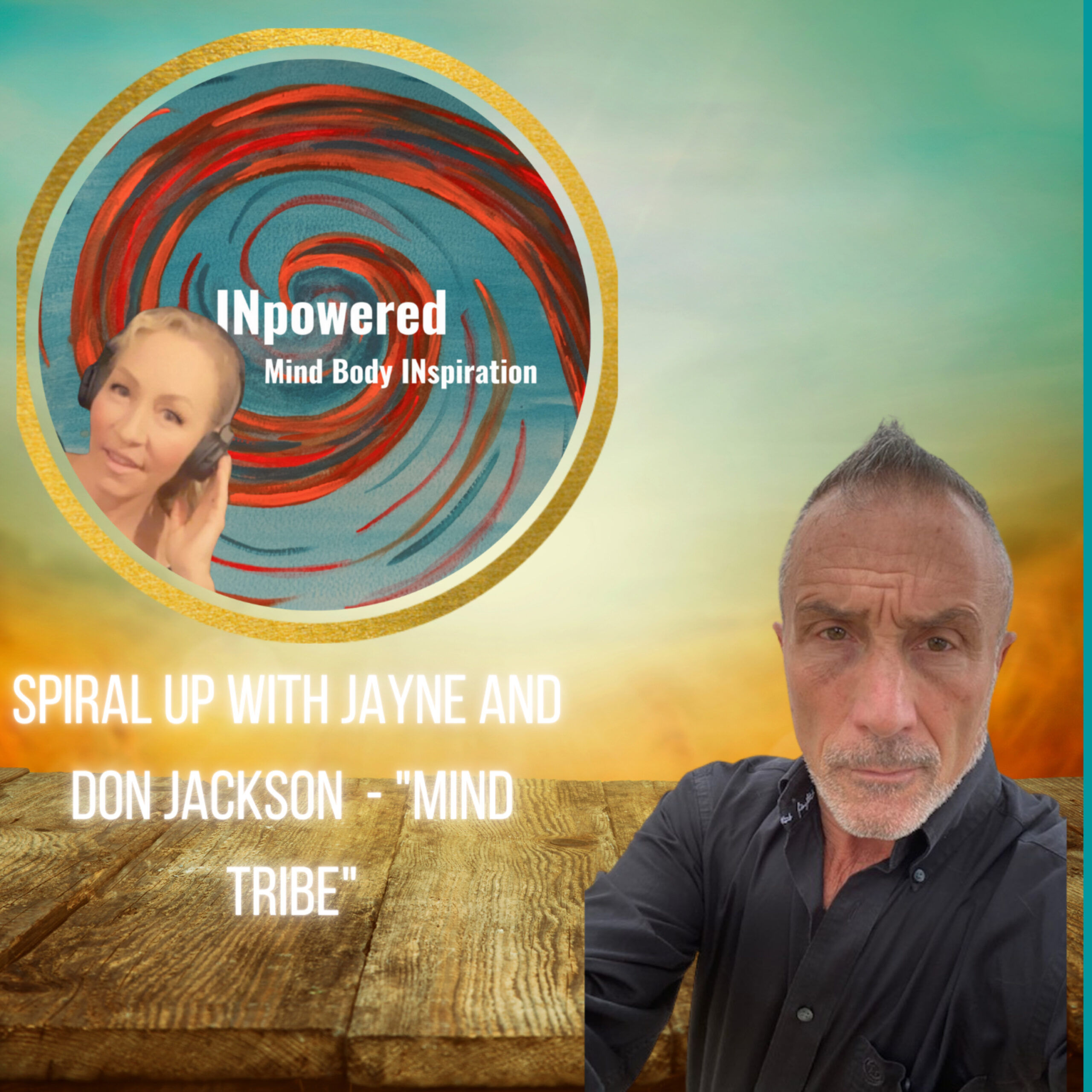 """Don Jackson – THROUGH THE FIRE to """"Ultimate Inner Truths""""."""