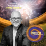 Jeffrey Besecker – Subconscious Disempowerment. How to stop the pattern and find the light inside.